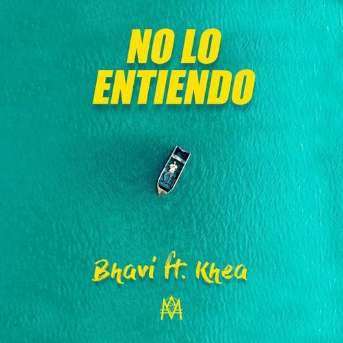 No Lo Entiendo by Khea Bhavi