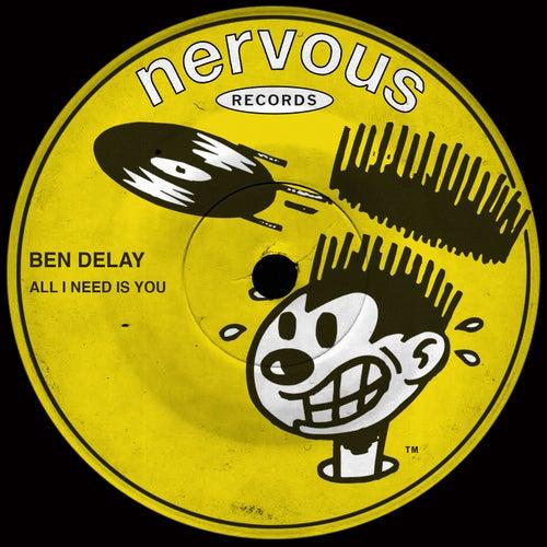 All I Need Is You de Ben Delay