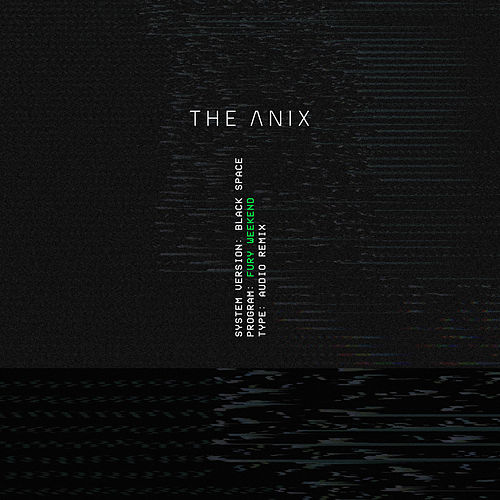 Black Space (Fury Weekend Remix) by The Anix