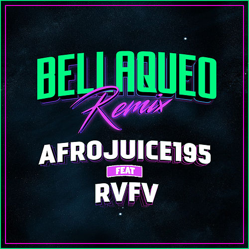 Bellaqueo (Remix) von Afrojuice 195