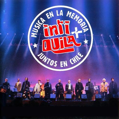 Inti + Quila, Música en la Memoria, Juntos en Chile (Vol. 2) (En Vivo) de Various Artists