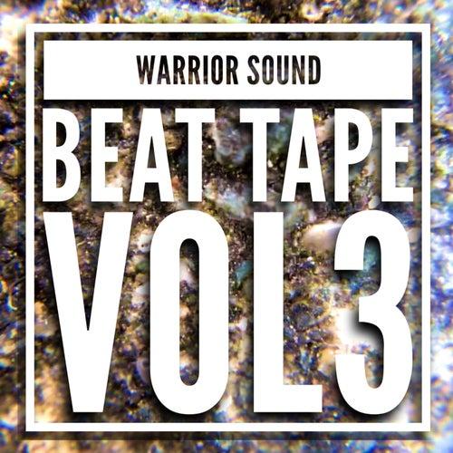 Beat Tape Vol3 by Warrior Sound