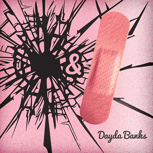 Bullet Wound and a Band Aid by Dayda Banks