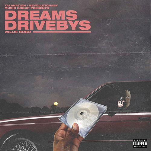 Dreams & Drivebys de Willie Bobo