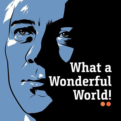 What a Wonderful World! by Various Artists