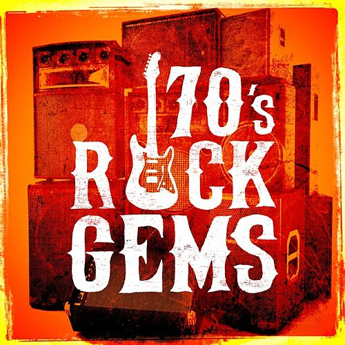 70's Rock Gems de Various Artists
