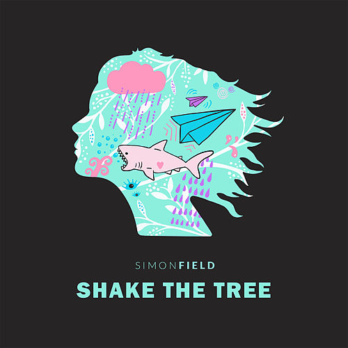 Shake The Tree von Simon Field
