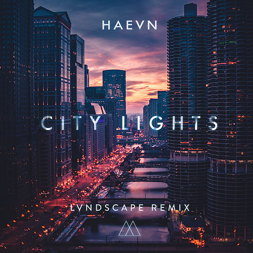 City Lights (LVNDSCAPE Remix) de HAEVN