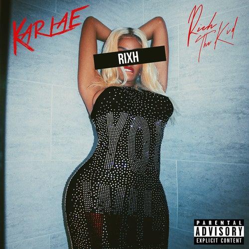 RIXH (feat. Rich The Kid) de Karlae