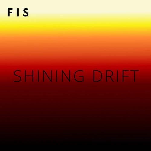 Shining Drift de F.I.S