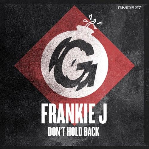Don't Hold Back von Frankie J