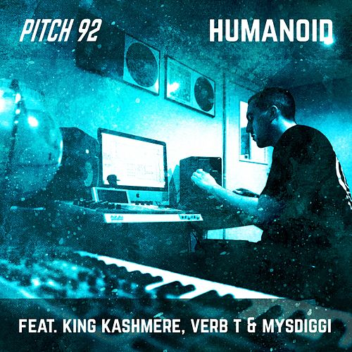 Humanoid by Pitch 92
