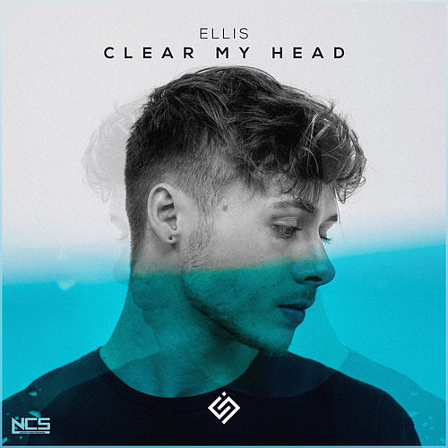 Clear My Head de Ellis