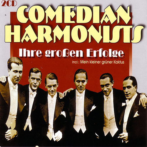 Ihre großen Erfolge by The Comedian Harmonists