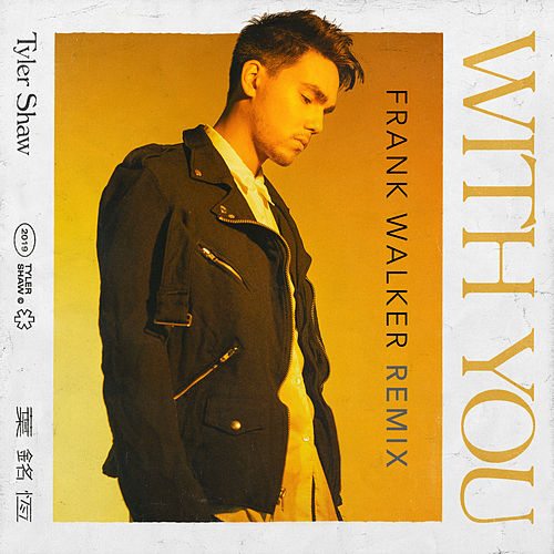 With You (Frank Walker Remix) by Tyler Shaw