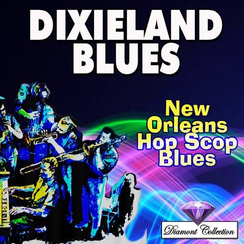 Dixieland Blues (New Orleans Hop Scop Blues) de Various Artists