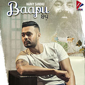 Baapu by Harvy Sandhu