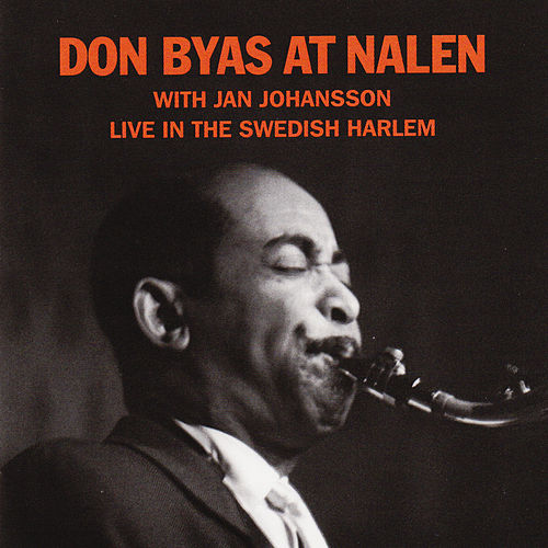 At Nalen - Live in the Swedish Harlem by Don Byas
