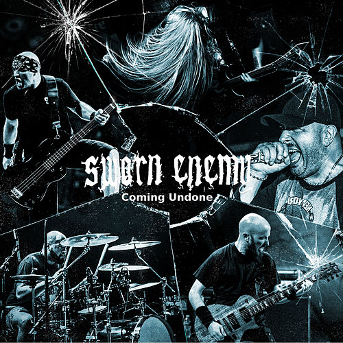 Coming Undone by Sworn Enemy
