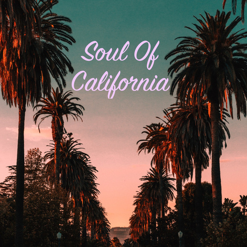Soul Of California by Various Artists