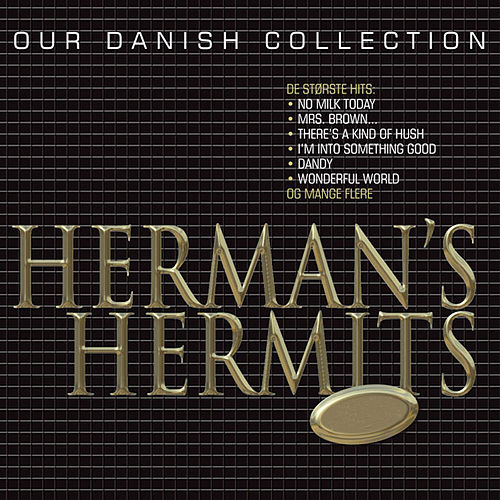 Our Danish Collection de Herman's Hermits