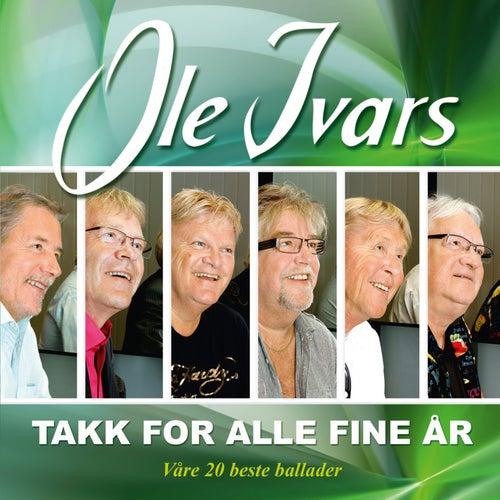 Takk for Alle Fine År by Ole Ivars