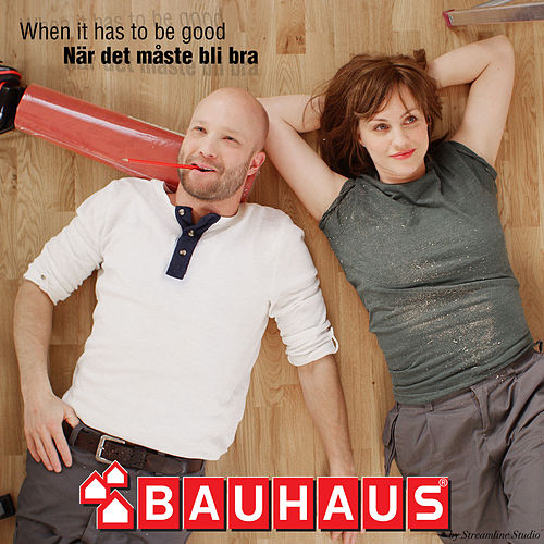 När Det Måste Bli Bra (When It Has to Be Good) by Bauhaus