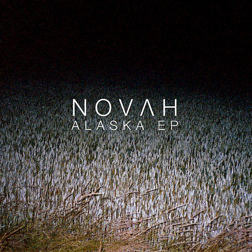 Alaska EP von Novah