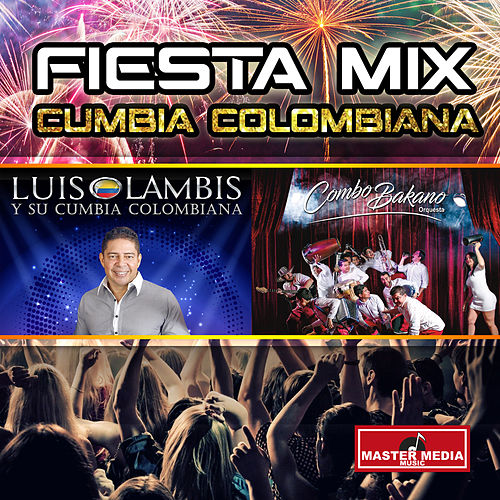 Cumbia Colombiana (Fiesta Mix) de Luis Lambis