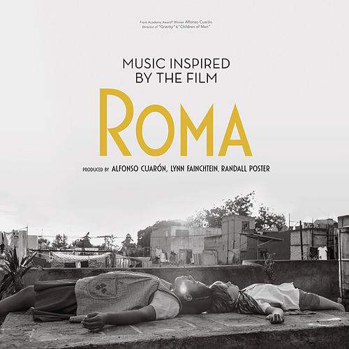Music Inspired by the Film Roma von Various Artists
