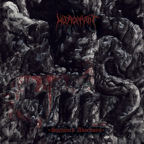 Spawned Abortions de Hierophant