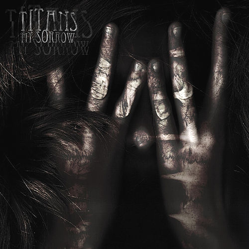 My Sorrow - EP by The Titans