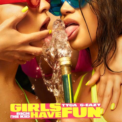 Girls Have Fun by Tyga