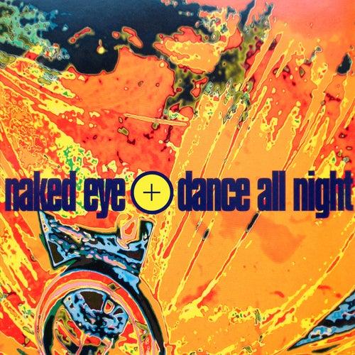 Dance All Night de Naked Eye