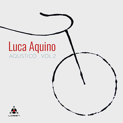 Aqustico, Vol. 2 by Luca Aquino