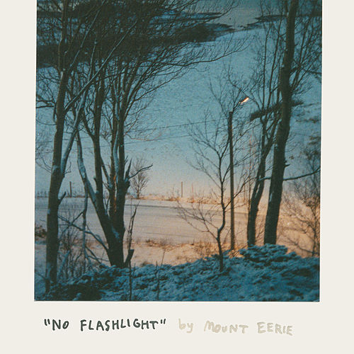 No Flashlight de Mount Eerie