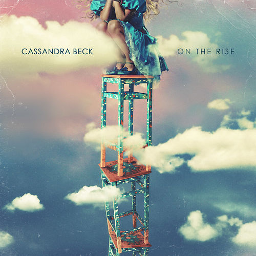 On the Rise von Cassandra Beck