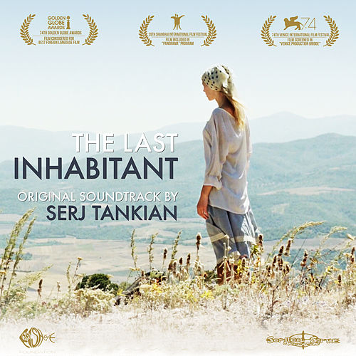 The Last Inhabitant (Original Motion Picture Soundtrack) by Serj Tankian