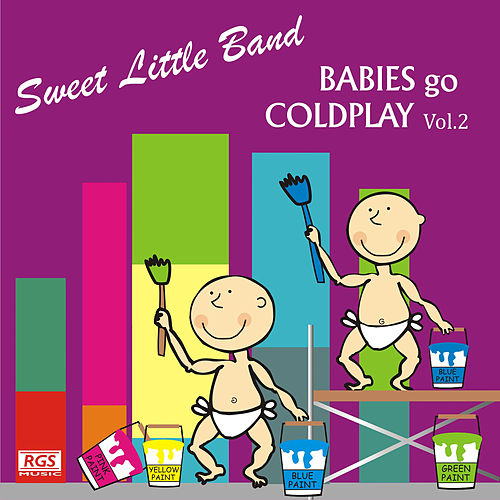 Babies Go Coldplay, Vol. 2 de Sweet Little Band