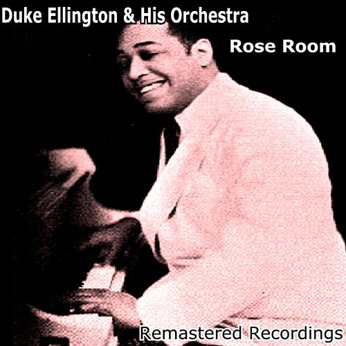 Rose Room de Duke Ellington