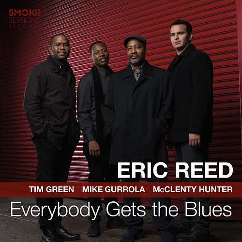 Everybody Gets the Blues de Eric Reed