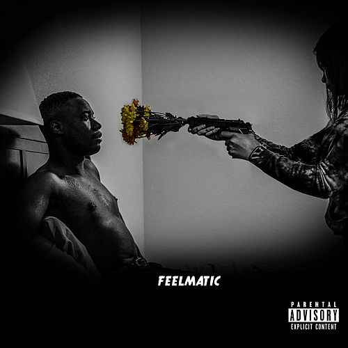 Feelmatic by Trill Mercy