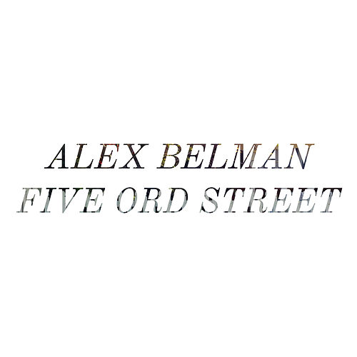 Five Ord Street by Alex Belman