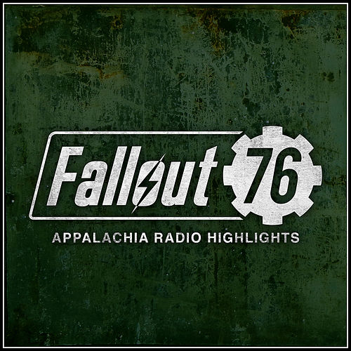 Fallout 76: Appalachia Radio Soundtrack Highlights by Various Artists
