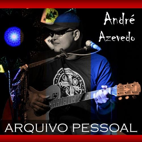 Arquivo Pessoal (Acústico) by André Azevedo
