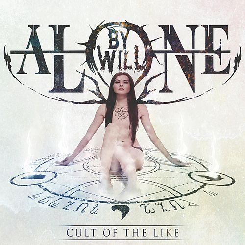 Cult of the Like by By Will Alone