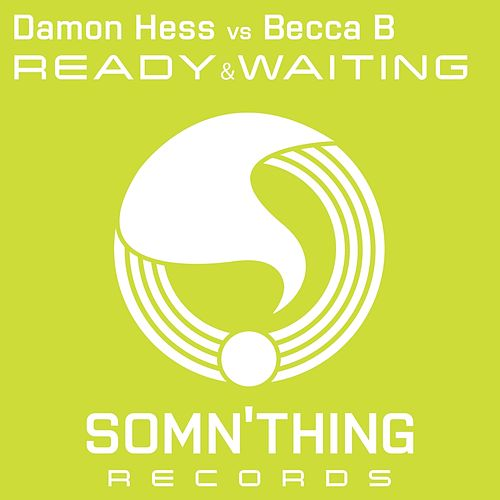Ready & Waiting von Damon Hess