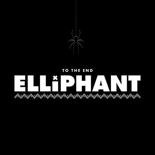 To The End von Elliphant