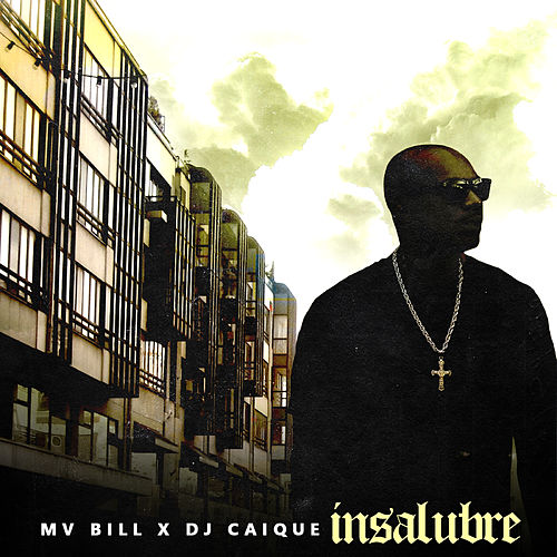 Insalubre by DJ Caique