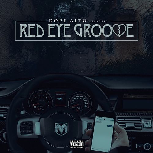 Red Eye Groove by Dope Alto
